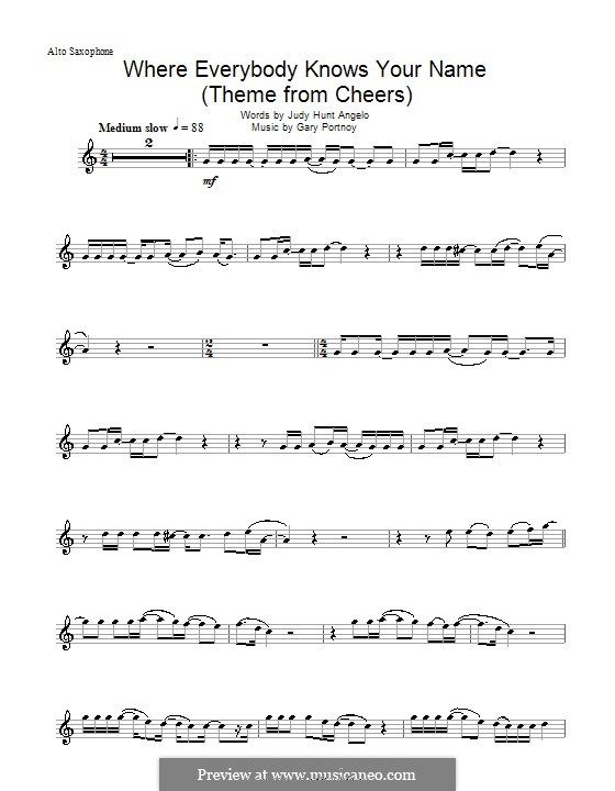 Where Everybody Knows Your Name (theme from Cheers): For alto saxophone by Gary Portnoy, Judy Hart Angelo