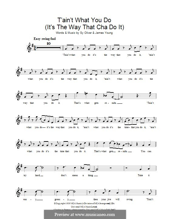 'Tain't What You Do (It's The Way That Cha Do It): Melody line, lyrics and chords by James Young, Sy Oliver