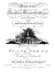 Symphony 'La paux', Op.31: Arrangement for Piano Trio by Paul Wranitzky