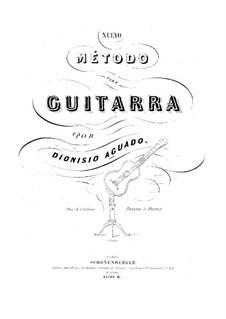 Nuevo método para guitarra, Op.6: Nuevo método para guitarra by Dionisio Aguado