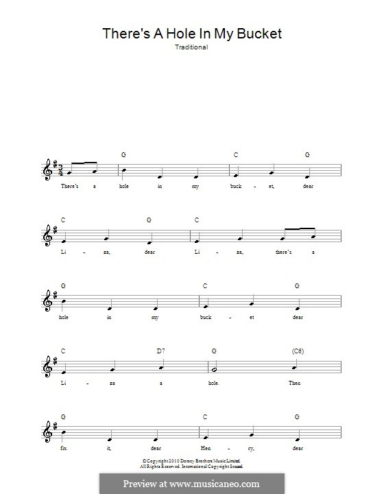 There's a Hole in My Bucket: Melody line, lyrics and chords by folklore