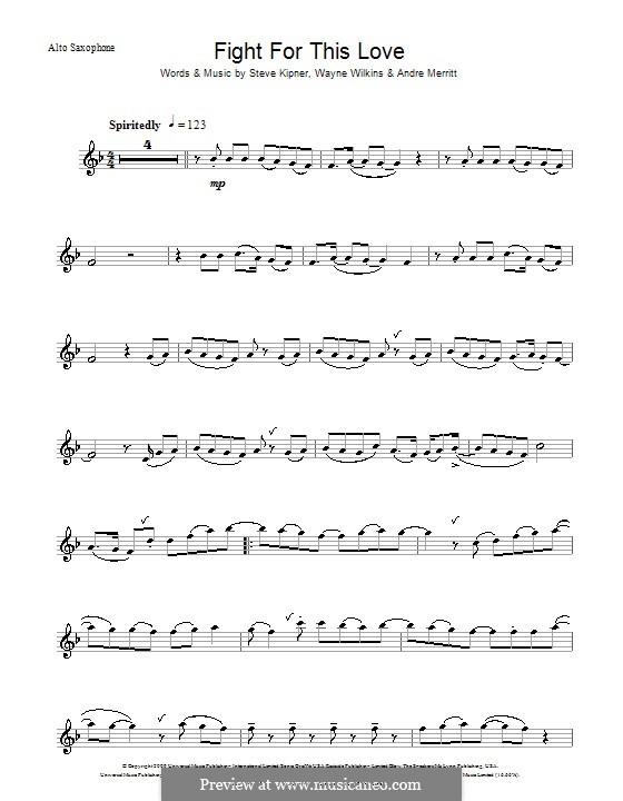 Fight for This Love (Cheryl Cole): For alto saxophone by Andre Merritt, Stephen Alan Kipner, Wayne Wilkins