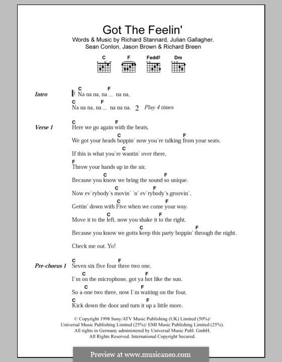 Got the Feelin (Five): Lyrics and chords (Five) by Abs Breen, Jason Brown, Julian Stannard, Richard Neville, Richard Stannard, Scott Robinson, Sean Conlon