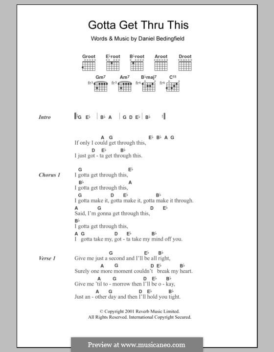 Gotta Get Thru This: Lyrics and chords by Daniel Bedingfield