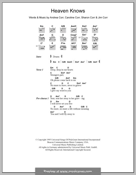 Heaven Knows (The Corrs): Lyrics and chords by Andrea Corr, Caroline Corr, Jim Corr, Sharon Corr