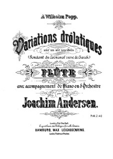 Variations Drôlatiques, Op.26: For flute and piano – score, solo part by Joachim Andersen