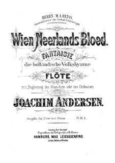 Wien Neerlands Bloed, Op.35: For flute and piano – score, solo part by Joachim Andersen