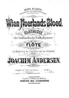 Wien Neerlands Bloed, Op.35: Parts by Joachim Andersen