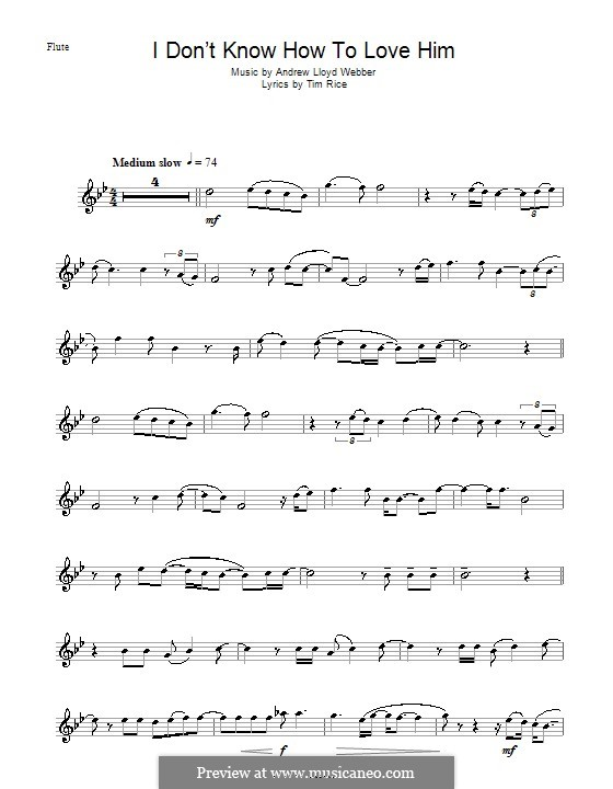 I Don't Know How to Love Him: For flute by Andrew Lloyd Webber