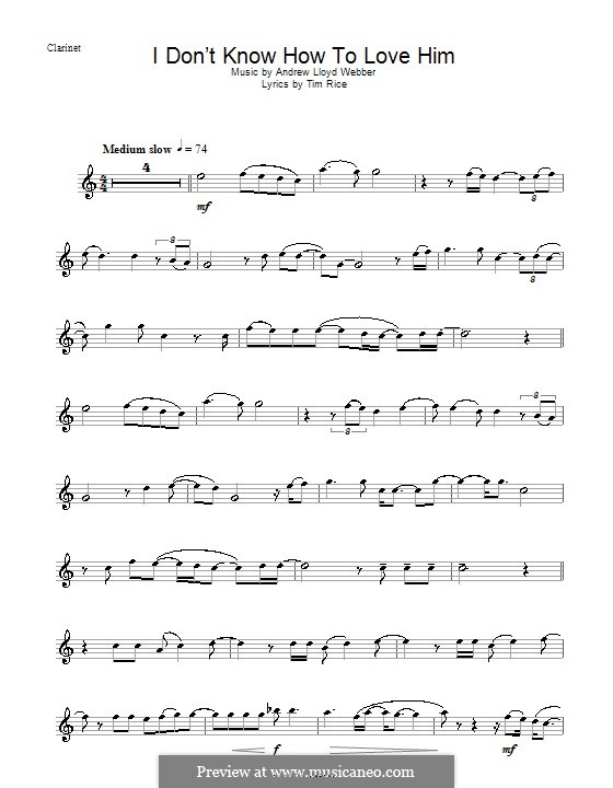 I Don't Know How to Love Him: For clarinet by Andrew Lloyd Webber
