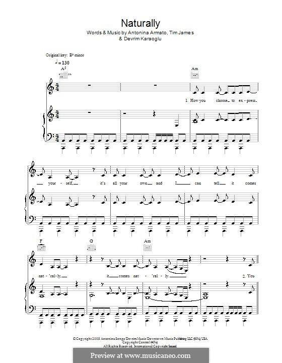 Naturally (Selena Gomez & The Scene): For voice and piano (or guitar) by Antonina Armato, Devrim Karaoglu, Timothy James