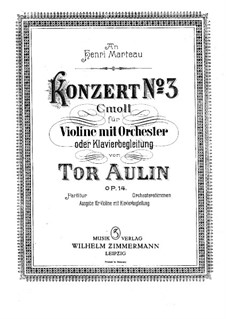 Violin Concerto No.3 in C Minor, Op.14: For violin and piano by Tor Aulin