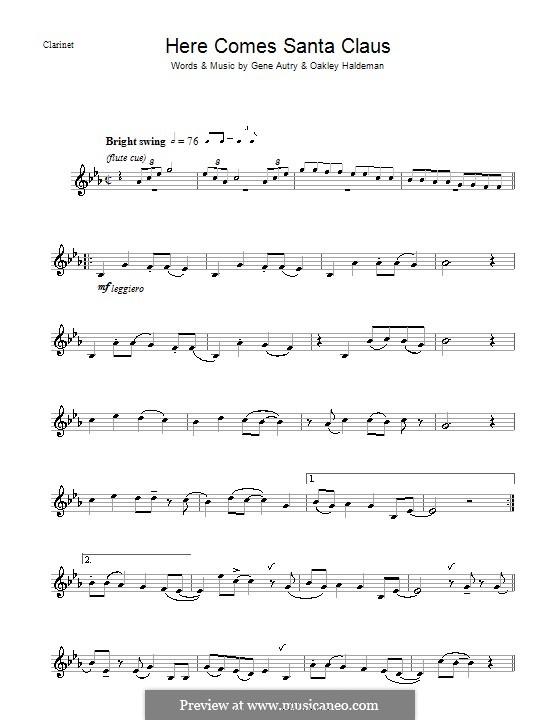 Here Comes Santa Claus (Right Down Santa Claus Lane): For clarinet by Gene Autry, Oakley Haldeman