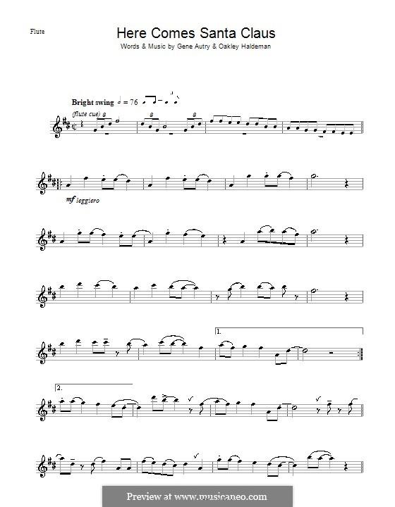 Here Comes Santa Claus (Right Down Santa Claus Lane): For flute by Gene Autry, Oakley Haldeman