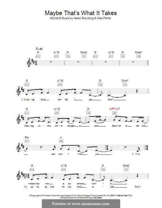 Maybe That's What It Takes: Melody line, lyrics and chords by Alex Parks, Helen Boulding