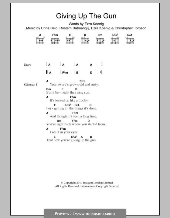 Giving Up the Gun (Vampire Weekend): Lyrics and chords by Chris Baio, Christopher Tomson, Ezra Koenig, Rostam Batmanglij