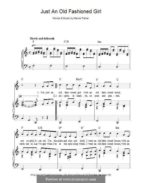 Just an Old Fashioned Girl: For voice and piano (or guitar) by Marve Fisher