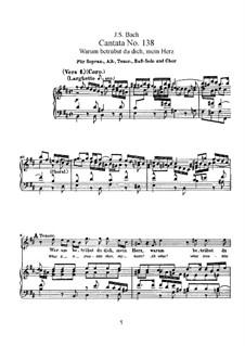 Warum betrübst du dich, mein Herz, BWV 138: Piano-vocal score by Johann Sebastian Bach