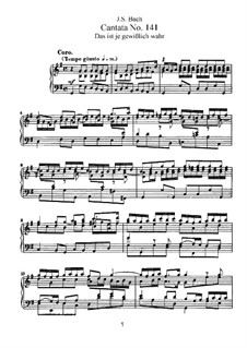 Das Ist Je Gewisslich Wahr (This is Certainly the Truth), BWV 141: Arrangement for voices and piano by Johann Sebastian Bach