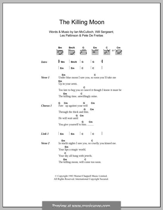 The Killing Moon (Echo & The Bunnymen): Lyrics and chords by Ian McCulloch, Les Pattinson, Peter De Freitas, William Sergeant