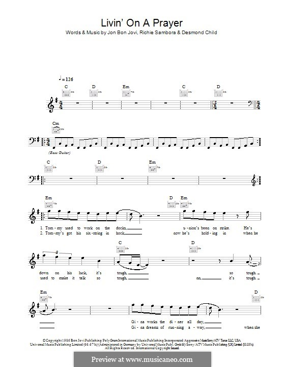 Livin' on a Prayer (Bon Jovi): Melody line, lyrics and chords by Desmond Child, Jon Bon Jovi, Richie Sambora