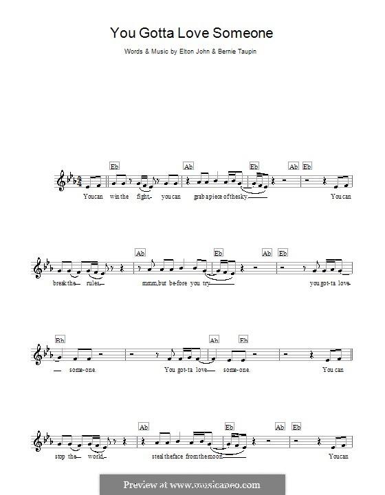 You Gotta Love Someone: Melody line, lyrics and chords by Elton John