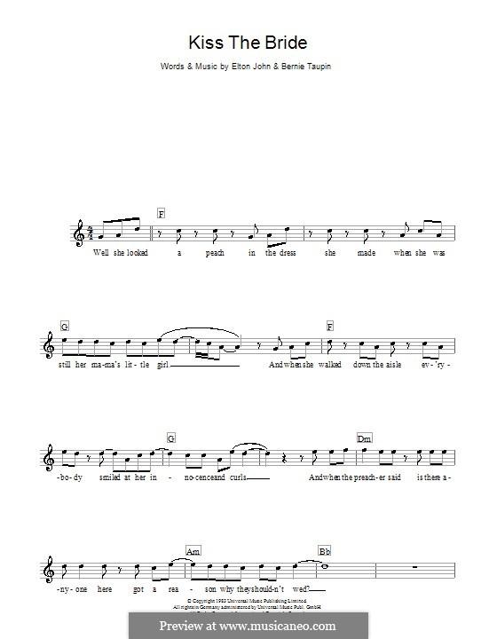 Kiss the Bride: Melody line, lyrics and chords by Elton John