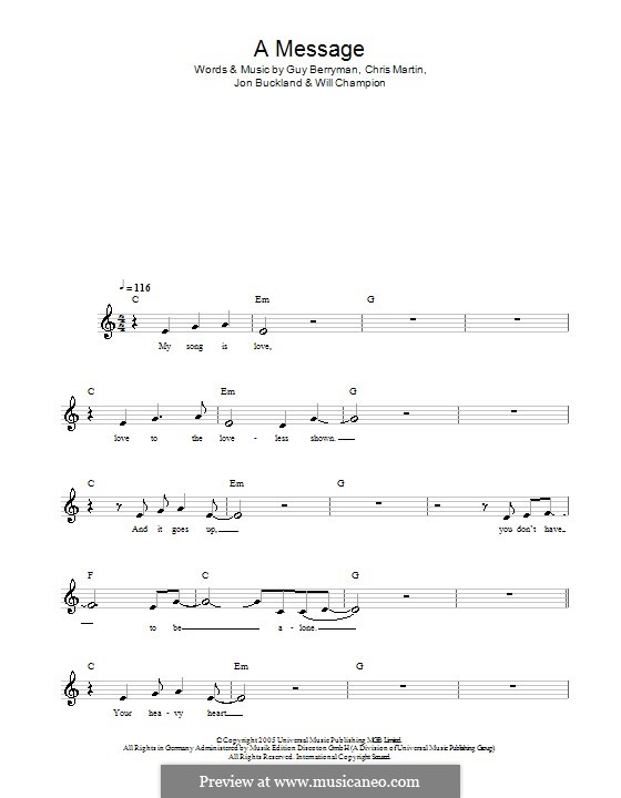 A Message (Coldplay): Melody line, lyrics and chords by Chris Martin, Guy Berryman, Jonny Buckland, Will Champion