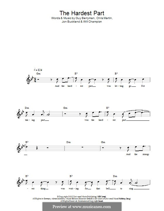 The Hardest Part (Coldplay): Melody line, lyrics and chords by Chris Martin, Guy Berryman, Jonny Buckland, Will Champion