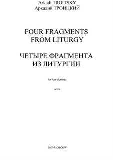 Four Fragments from Liturgy: Four Fragments from Liturgy by Arkadi Troitsky