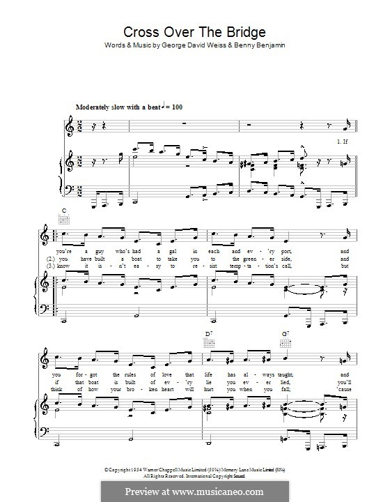 Cross Over the Bridge (Patti Page): For voice and piano (or guitar) by Bennie Benjamin, George David Weiss