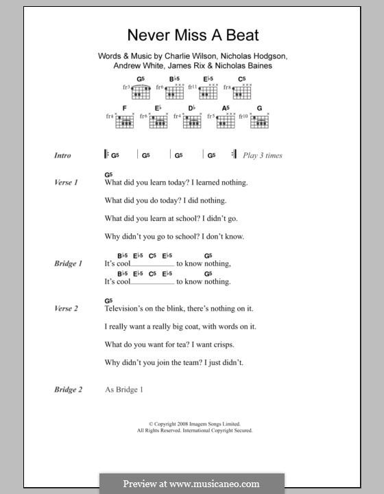 Never Miss a Beat (Kaiser Chiefs): Lyrics and chords by Andrew White, James Rix, Nicholas Baines, Nicholas Hodgson, Charles Wilson
