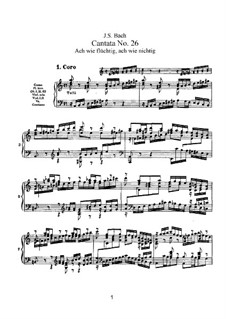 Ach wie flüchtig, ach wie nichtig (Ah How Fleeting, ah How Insubstantial), BWV 26: Piano-vocal score by Johann Sebastian Bach