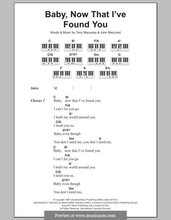 Baby, Now That I've Found You (The Foundations): Lyrics and piano chords by John MacLeod, Tony Macaulay