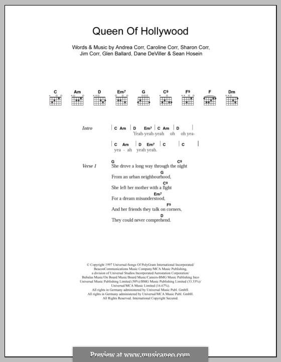 Queen of Hollywood (The Corrs): Lyrics and chords by Andrea Corr, Caroline Corr, Dane Deviller, Glen Ballard, Jim Corr, Sean Hosein, Sharon Corr