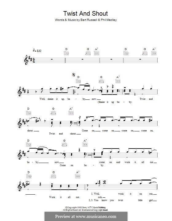 Twist and Shout (The Beatles): Melody line, lyrics and chords by Bert Russell, Phil Medley