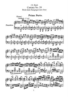 Brich dem Hungrigen dein Brot (Break Your Bread with the Hungry), BWV 39: Arrangement for choir and piano by Johann Sebastian Bach