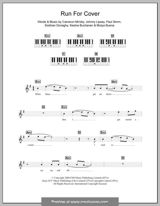 Run for Cover (Sugababes): For keyboard by Cameron McVey, Jonathan Lipsey, Keisha Buchanan, Mutya Buena, Paul Simm, Siobhan Donaghy