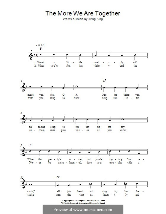 The More We Are Together: Melody line, lyrics and chords by Irving King