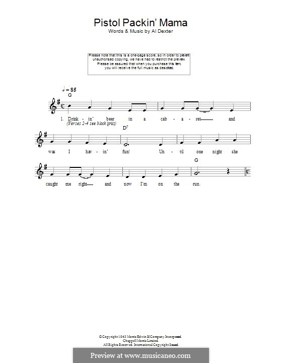 Pistol Packin' Mama (The Andrews Sisters): Melody line, lyrics and chords by Al Dexter