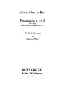 Passacaglia and Fugue in C Minor, BWV 582: Arrangement for piano by Johann Sebastian Bach