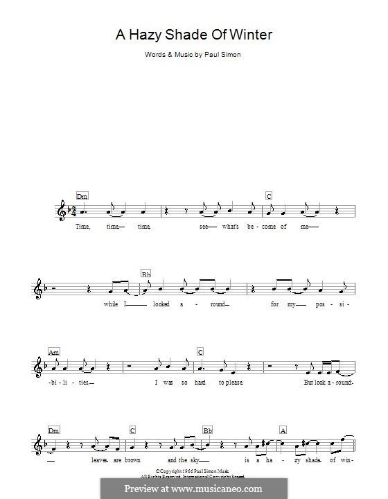 A Hazy Shade of Winter (Simon & Garfunkel): Melody line, lyrics and chords by Paul Simon