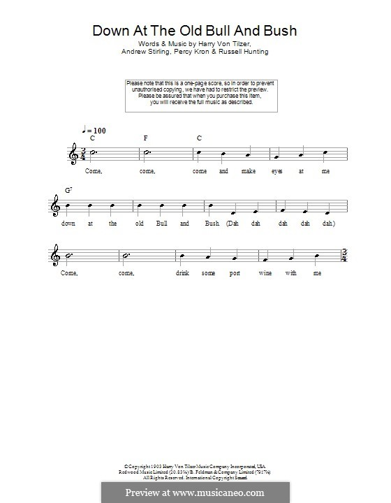 Down at the Old Bull and Bush: Melody line, lyrics and chords by Harry von Tilzer, Andrew Stirling, Percy Kron, Russell Hunting