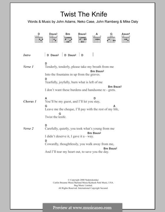 Twist the Knife (Neko Case & Her Boyfriends): Lyrics and chords by John Adams, John Ramberg, Mike Daly, Neko Case
