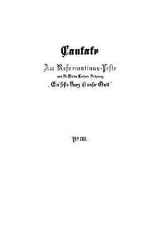 Ein' feste Burg ist unser Gott (A Mighty Fortressis Our God), BWV 80: Full score by Johann Sebastian Bach