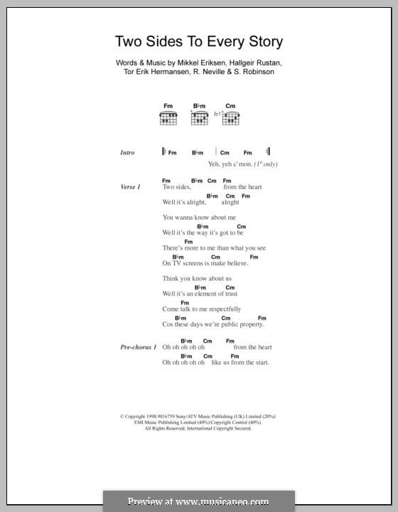 Two Sides to Every Story (Five): Lyrics and chords by Hallgeir Rustan, Mikkel Storleer Eriksen, Richard Neville, S. Robinson, Tor Erik Hermansen