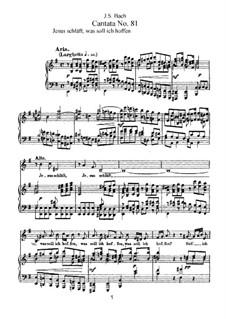 Jesus schläft, was soll ich hoffen?, BWV 81: Piano-vocal score by Johann Sebastian Bach