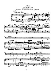 Was soll ich aus dir machen, Ephraim, BWV 89: Piano-vocal score by Johann Sebastian Bach