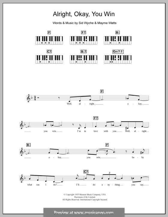Alright, Okay, You Win (Peggy Lee): For keyboard by Mayme Watts, Sid Wyche