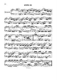 Suite No.3 in B Minor, BWV 814: For harpsichord by Johann Sebastian Bach